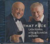 KERNDL L./SLOVACEK F.  - CD THAT FACE