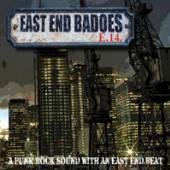 EAST END BADOES  - CDD A PUNK ROCK SOUN..