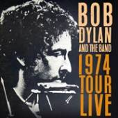 BOB DYLAN & THE BAND  - 3xCD 1974 TOUR LIVE