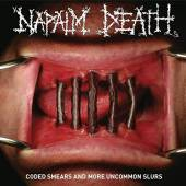 NAPALM DEATH  - CD CODED SMEARS AND MORE UNCOMMON SLURS