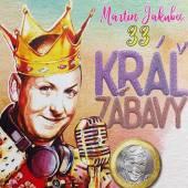 JAKUBEC MARTIN  - CD KRAL ZABAVY 33