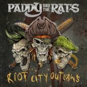 PADDY & THE RATS  - CD RIOT CITY OUTLAWS