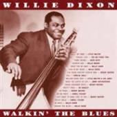 DIXON WILLIE  - VINYL WALKIN THE BLUES [VINYL]