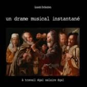 UN DRAME MUSICAL INSTANTA  - CD TRAVAIL EGAL SALAIRE..