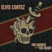 CORTEZ ELVIS  - CM DAGGER & THE HEART