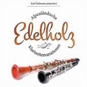EDELMANN KARL  - CD EDELHOLZ