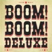 BOOM BOOM DELUXE  - VINYL BOOM BOOM DELUXE -10- [VINYL]