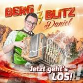 BERGBLITZ DANIEL  - CD JETZT GEHT'S LOS!