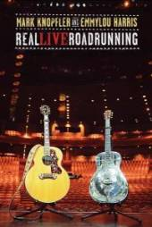 KNOPFLER MARK & EMMYLOU HARRIS  - DVD REAL LIVE ROADRUNNING