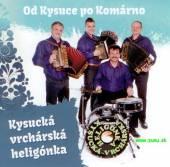 KYSUCKA VRCHARSKA HELIGONKA  - CD OD KYSICE PO KOMARNO [5]