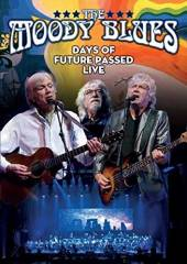 MOODY BLUES  - DV DAYS OF FUTURE.. -LIVE-