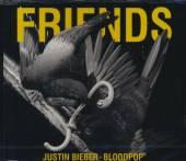 BIEBER JUSTIN & BLOODPOP  - CM FRIENDS (2-TRACK)