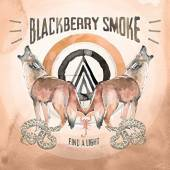 BLACKBERRY SMOKE  - CD FIND A LIGHT