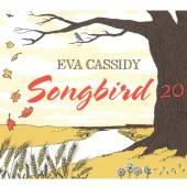 CASSIDY EVA  - CD SONGBIRD 20 (20TH..