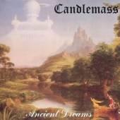 CANDLEMASS  - CD ANCIENT DREAMS