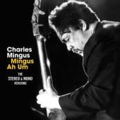 MINGUS CHARLES  - 2xCD MINGUS AH HUM -BONUS TR-