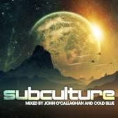 O'CALLAGHAN JOHN & COLD  - CD SUBCULTURE -DIGI-