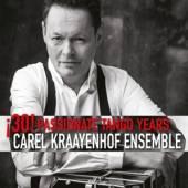 KRAAYENHOF CAREL -ENSEMB  - CD 30! PASSIONATE TANGO..