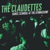 CLAUDETTES  - CD DANCE SCANDAL AT THE..