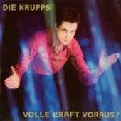 DIE KRUPPS  - VINYL VOLLE KRAFT VO..