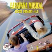 VARIOUS  - 2xCD CARAVANA MUSICAL SERIES..