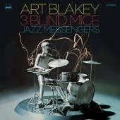 BLAKEY ART & THE JAZZ ME  - VINYL THREE BLIND MICE [VINYL]