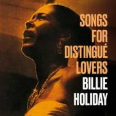 HOLIDAY BILLIE  - CD SONGS FOR DISTINGUE..
