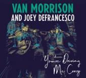 MORRISON VAN/JOEY DEFRAN  - 2xVINYL YOU'RE DRIVING ME CRAZY [VINYL]