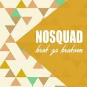 NOSQUAD  - CD KROK ZA KROKOM
