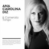 DIZ ANA CAROLINA & CAMERATA TA..  - CD DIZ ANA CAROLINA & CAMERATA TANGO