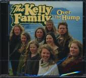 KELLY FAMILY  - CD OVER THE HUMP