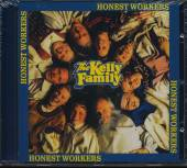 KELLY FAMILY  - CD HONEST WORKERS