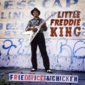 KING LITTLE FREDDIE  - CD FRIED RICE & CHICKEN