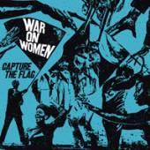 WAR ON WOMEN  - VINYL CAPTURE THE FLAG-LTD. [VINYL]