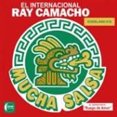 EL INTERNACIONAL RAY CAMACHO  - CD MUCHA SALSA