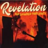 DAMNED AND DIRTY  - CD REVELATION
