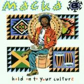 MACKA B  - CD HOLD ON TO YOUR CULTURE