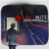ARMONITE  - CD AND THE STARS ABOVE
