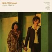 BIRDS OF CHICAGO  - CD LOVE IN WARTIME