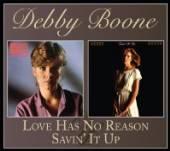 BOONE DEBBY  - CD LOVE HAS NO REASON/SAVIN'