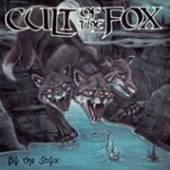 CULT OF THE FOX  - CD BY THE STYX