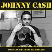 CASH JOHNNY  - VINYL LOUISIANA HAYR..
