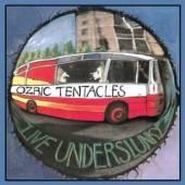 OZRIC TENTACLES  - CD LIVE UNDERSLUNKY