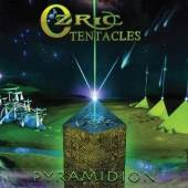 OZRIC TENTACLES  - CDG PYRAMIDION