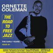 COLEMAN ORNETTE  - 2xCD ROAD TO FREE JAZZ - THE..