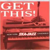 NEW YORK SKA JAZZ ENSEMBL  - CD GET THIS