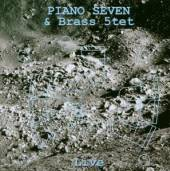 PIANO SEVEN UND BRASS  - CD PIANO SEVEN UND BRASS