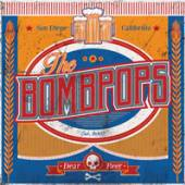 BOMBPOPS  - 7 DEAR BEER