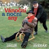 SVERAK & UHLIR  - CD VANOCNI A NOCNI SNY