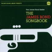JAMES BOND SEXTET  - CD THE JAMES BOND SONGBOOK